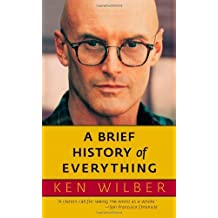 A Brief History of Everything by Ken Wilber (2007-03-27)