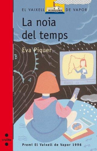 La noia del temps (eBook-ePub) (Barco de Vapor Roja Book 76) (Catalan Edition) por Eva Piquer