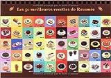 Chocolat 100% excellent ! : Les 50 meilleures recettes de Rosamée de Rosamée d' Andlau,Monique Czarnecki,Catherine Meurisse (Illustrations) ( 25 octobre 2012 )