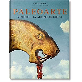 Paleoart : Visions of the Prehistoric Past, 1830-1990