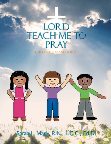 Lord Teach Me to Pray: For Children and Youth