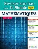 reviser son bac avec le monde math?matiques term s ?dition 2017