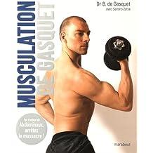 Musculation de Gasquet : performance et sécurité (Vie Quotidienne)