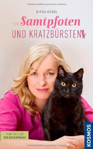 Buchseite und Rezensionen zu 'Von Samtpfoten und Kratzbürsten - Meine Fälle aus der Katzenpraxis' von Birga Dexel