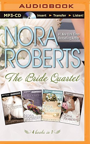 The Bride Quartet MP3-CD Box Set: Vision in White, Bed of Roses, Savor the Moment, Happy Ever After (Bride (Nora Roberts) Series) by Nora Roberts (2014-04-22)