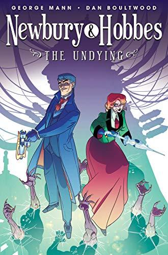 Newbury & Hobbes Vol. 1: The Undying (English Edition)
