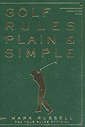 Golf Rules Plain and Simple