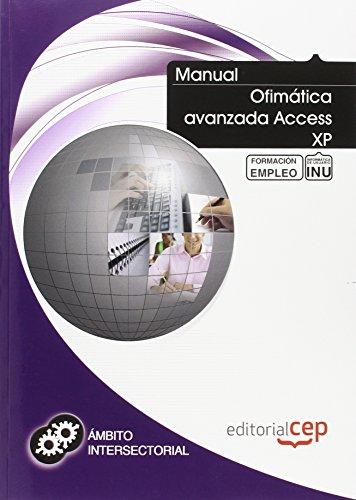 Manual Ofimática avanzada Access XP. Formación para el empleo por ICB Editores