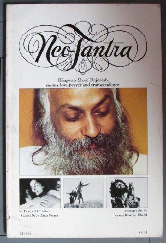 Neo Tantra: Bhagwam Rajneesh on Sex Love Prayer and Transcendence