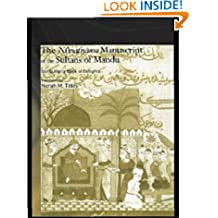 The Ni'matnama Manuscript of the Sultans of Mandu: The Sultan's Book of Delights (Routledge Studies in South Asia)