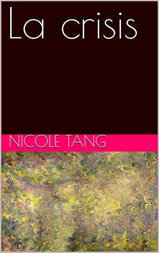 La crisis por Nicole Tang