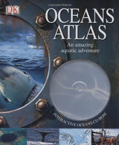 Oceans Atlas [With CDROM] by John Woodward (2007-01-29)