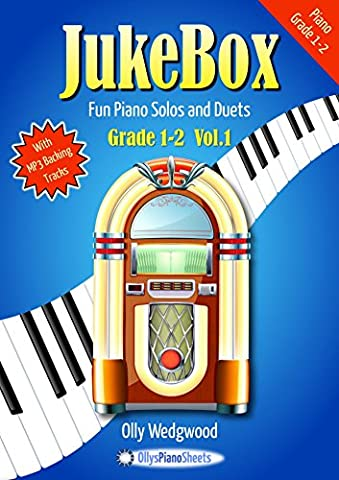 Jukebox: Grade 1-2, Volume 1: Fun Piano Solos and Duets