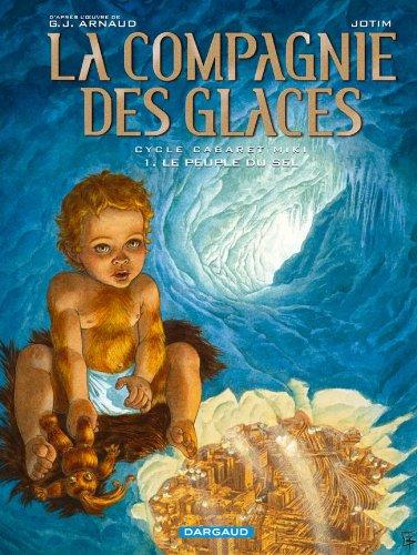 La Compagnie des Glaces - Cycle 2 - tome 1 - Le peuple du sel