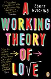 A Working Theory of Love (English Edition)