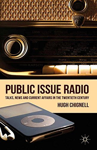 Public Issue Radio: Talks, News and Current Affairs in the Twentieth Century