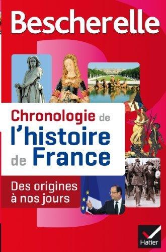 Chronologie de l'histoire de France : Des origines  nos jours by Guillaume Bourel (2013-08-28)