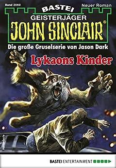 John Sinclair 2069 - Horror-Serie: Lykaons Kinder