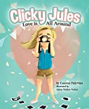 Clicky Jules:: Love Is All Around