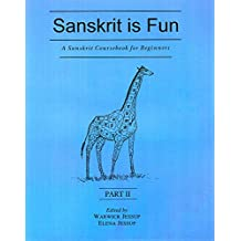 A Sanskrit Course for Beginners: Sanskrit is Fun