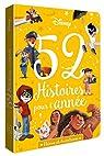 DISNEY - 52 histoires pour l'année - Héros et Aventures par Caussé