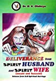Image de Deliverance from Spirit Husband and Spirit Wife (English Edition)