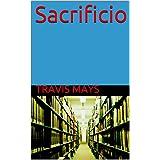 Sacrificio (Free Amesgaiztoak Book 3) (Basque Edition)