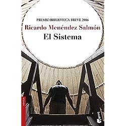 El Sistema (Novela y Relatos) Premio Biblioteca Breve 2016