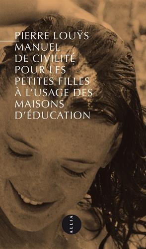 Manuel de civilit pour les petites filles : Nouvelle dition