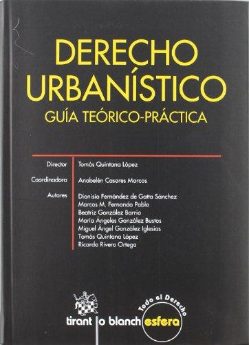 Derecho Urbanístico . Guía Teórico-práctica