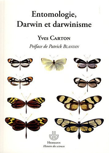 Entomologie, Darwin et darwinisme de Yves Carton (28 juillet 2011) Broché