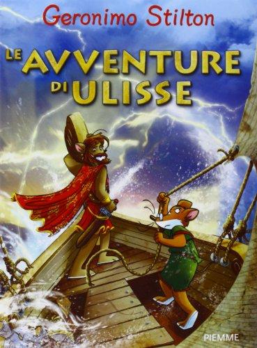 Le avventure di Ulisse. Ediz. illustrata