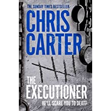 The Executioner: A brilliant serial killer thriller, featuring the unstoppable Robert Hunter (English Edition)