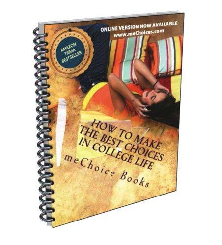 Como Tomas Las Mejores Decisiones en la Vida Universitaria por meChoices Books
