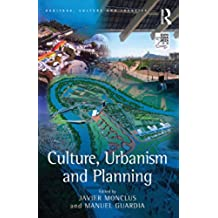 Culture, Urbanism and Planning (Heritage, Culture and Identity)