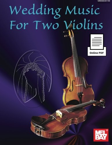 Scott Staidle: Wedding Music for Two Violins (Book/Online Pdf) +Telechargement
