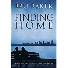 Finding Home (Dropping Anchor Book 2) (English Edition)