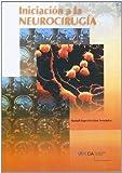 Iniciación a la neurocirugía (Manuales a 6 euros)