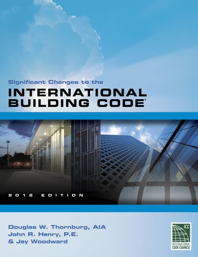 Significant Changes To The International Building Code 2012