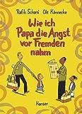 Ole Könnecke, Rafik Schami: Wie ich Papa die Angst vor Fremden nahm