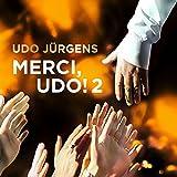 Merci Udo 2 (Ein Leben für die Musik)