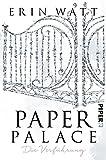 Paper Palace: Die Verführung (Paper-Reihe, Band 3) - Erin Watt