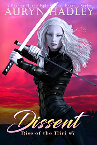 Dissent: A Reverse Harem Paranormal  Fantasy (Rise Of The Iliri Book 7) (English Edition)