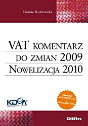 VAT komentarz do zmian 2009. Nowelizacja 2010