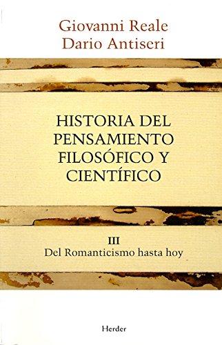 Historia del pensamiento filosófico y científico III. Del Romanticismo hasta hoy por Giovanni Reale