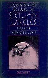 Sicilian Uncles by Leonardo Sciascia (1986-06-01)