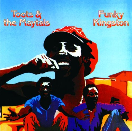 Funky Kingston - Toots & The Maytals Test