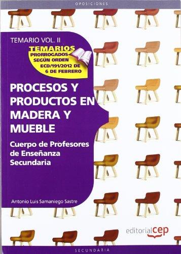 Cuerpo de Profesores de Enseñanza Secundaria. Procesos y Productos en Madera y...