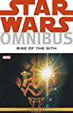 Star Wars Omnibus: Rise of the Sith (Star Wars Universe)