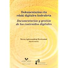 Dokumentazioa Eta Eduki Digitalen Kudeaketa= Documentacion Y Gestion